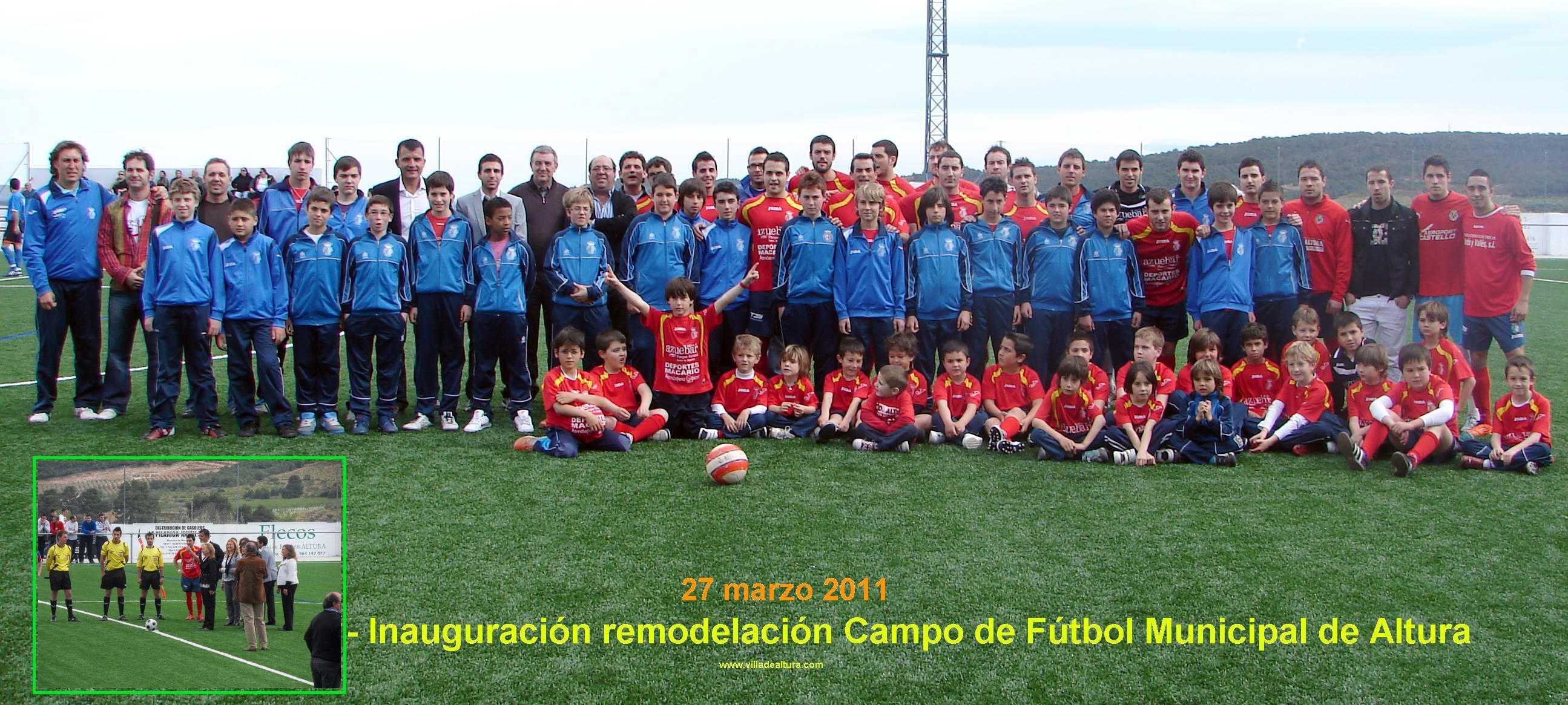 PINCHAR PARA VER LA FOTOGRAFIA EN GRAN TAMAÑO - Inauguración de la remodelación del Campo de Fútbol Municipal de la Villa de Altura (27 marzo 2011)