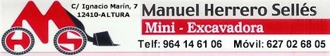 "Manuel Herrero Sellés ""Mini Excavadora"" - C/ Ignacio Marín, 7 - ALTURA - Telf: 964 14 61 06 - Movíl: 627 02 68 05"